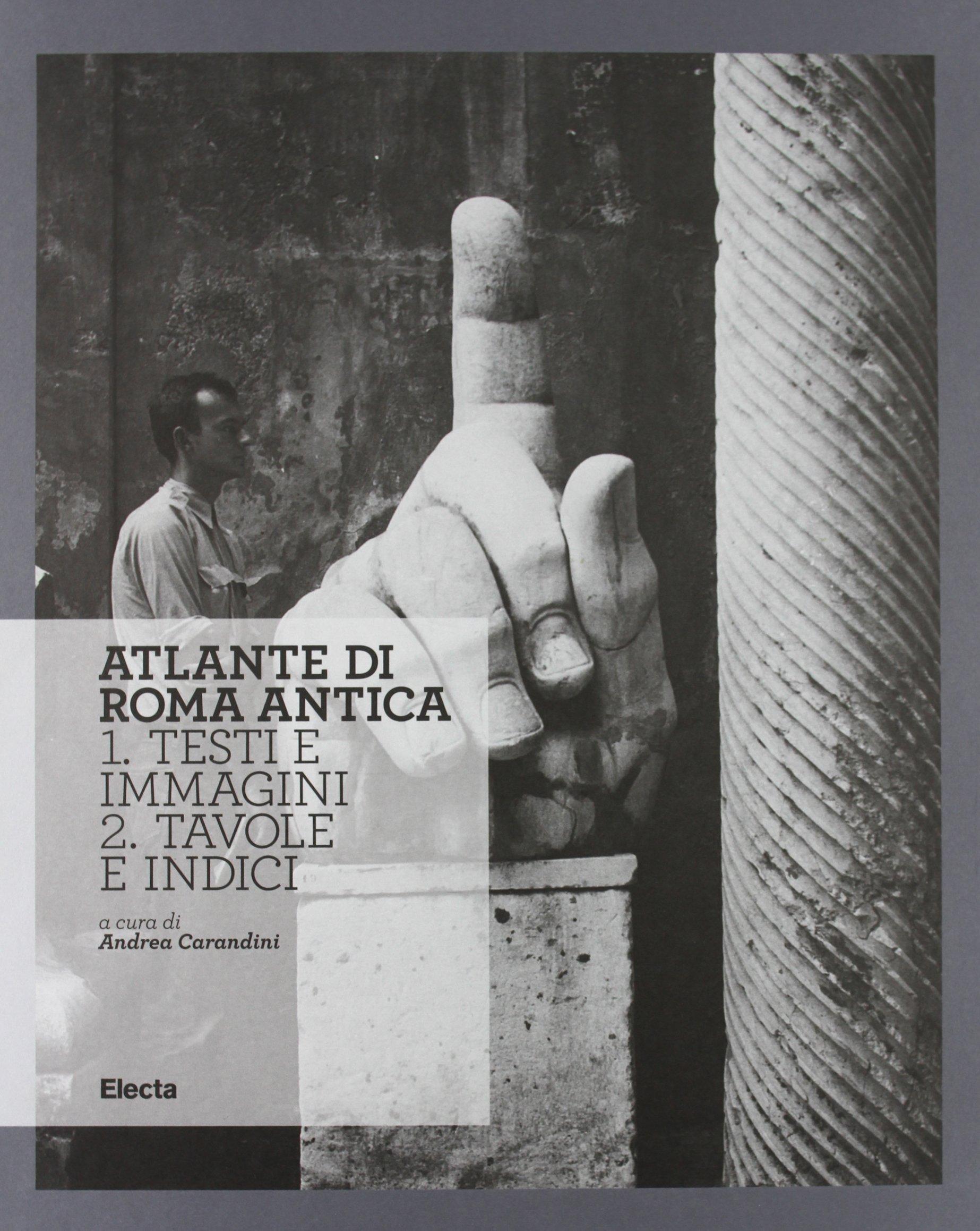 Atlante di Roma Antica di Andrea Carandini