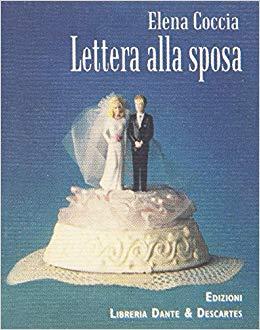 Elena Coccia Lettere alla Sposa